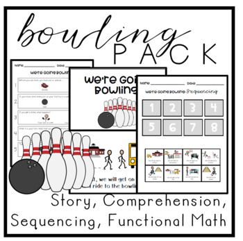 Bowling - Special Education - Social Story, Sequencing, Functional Math