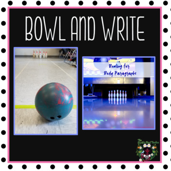 Bowling for Body Paragraphs