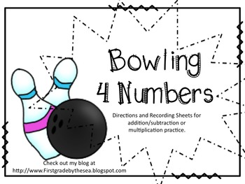 Bowling for Numbers (Addition and Multiplication Game)