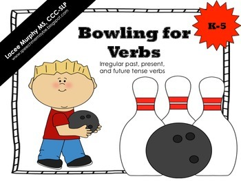Bowling for Verbs - Irregular past, present, and future tense verb activity