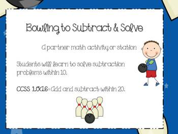Bowling to Subtract & Solve Math Station or Center