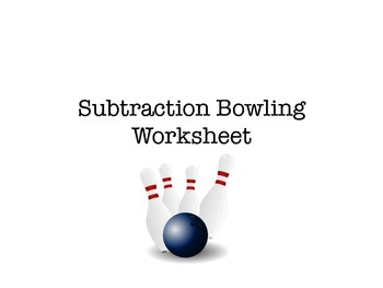 Bowling to Subtract from 10 Recording Sheet