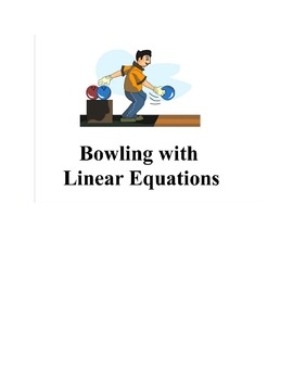 Bowling with Linear Equations