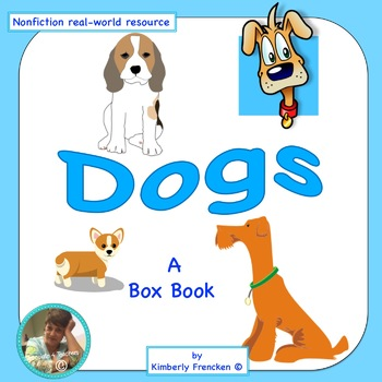 Box Book: Dogs Literacy Center and Close Reading