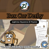 Box Car Derby -- Algebra & Physics STEM - 21st Century Math Project