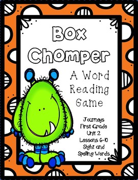 Box Chomper- A Word Reading Game- Journeys, First Grade, Unit 2