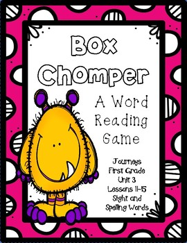 Box Chomper- A Word Reading Game- Journeys, First Grade, Unit 3