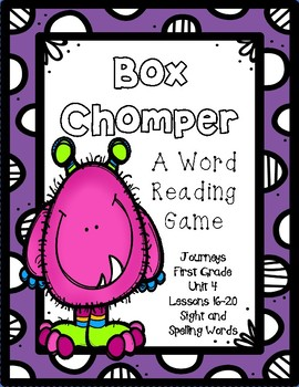 Box Chomper- A Word Reading Game- Journeys, First Grade, Unit 4