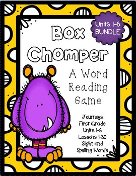 Box Chomper- A Word Reading Game- Journeys, First Grade, Units 1-6 BUNDLE!