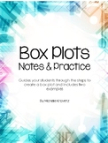 Box Plots Notes & Practice