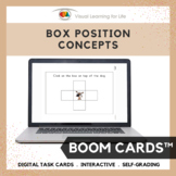 Box Position Concepts (BOOM CARDS)