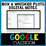 Box & Whisker Plots Digital Notes & Practice Distance Learning