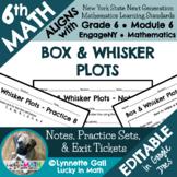 Box & Whisker Plots Notes & Practice 6th Grade Math Module 6