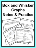 Box and Whisker Notes & Practice