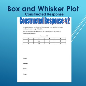 Box and Whisker Plot Constructed Response