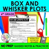 Box and Whisker Plot Notes