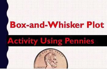 Box and Whisker Plot Penny Activity