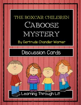 Boxcar Children CABOOSE MYSTERY - Discussion Cards