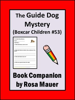 Boxcar Children Guide Dog Mystery Reading Comprehension Unit