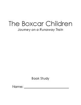 Boxcar Children - Journey on a Runaway Train Book Study
