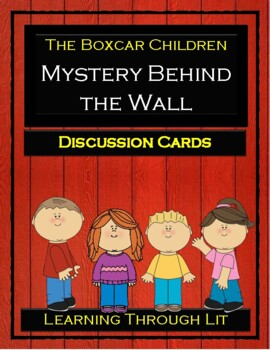 Boxcar Children MYSTERY BEHIND THE WALL - Discussion Cards