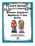 Boxcar Children Mystery in the Snow: Let's Read!  (Reading