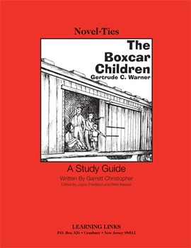 Boxcar Children - Novel-Ties Study Guide