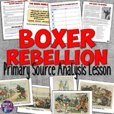 Boxer Rebellion Primary Source Analysis Lesson Plan