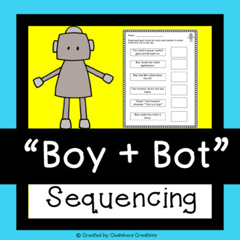 Boy + Bot by Ame Dyckman- Sequencing