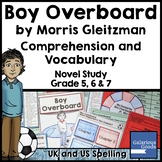Boy Overboard Novel Study: Comprehension and Vocabulary