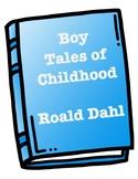 Boy (Roald Dahl's Autobiography) Comprehension, Vocabulary, Brainstorm, Write