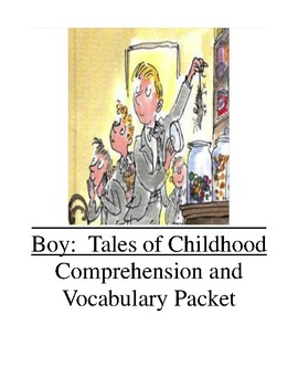 Boy: Tales of Childhood (autobiography by Roald Dahl) Comprehension & Vocabulary