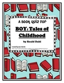 Boy: Tales of Childhood, by Roald Dahl (Book Test and Key)
