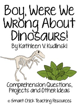 Boy, Were We Wrong About Dinosaurs!, Questions, Projects and Ideas