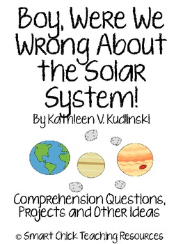 Boy, Were We Wrong About the Solar System!, Questions, Projects and Ideas
