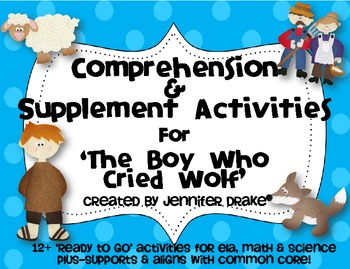 Boy Who Cried Wolf Comprehension & Supplemental Activities ~CC Aligned~