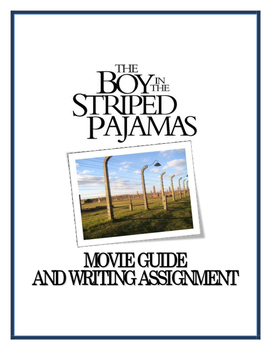 Boy in the Striped Pajamas - Movie Guide, Writing Assignment and Key (Holocaust)