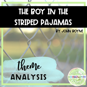 boy in the striped pajamas theme analysis by donut lovin teacher boy in the striped pajamas theme analysis