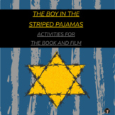 THE BOY IN THE STRIPED PAJAMAS ACTIVITIES FOR THE BOOK AND FILM