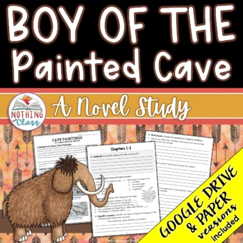 Boy of the Painted Cave Novel Study Unit: comprehension, a