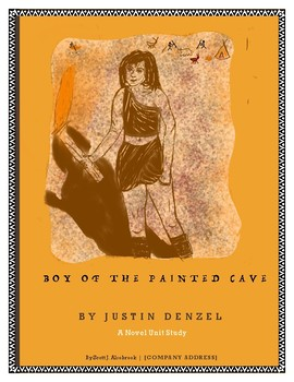 Boy of the Painted Cave Novel Unit Study