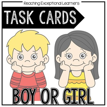 Boy or Girl Task Card Set