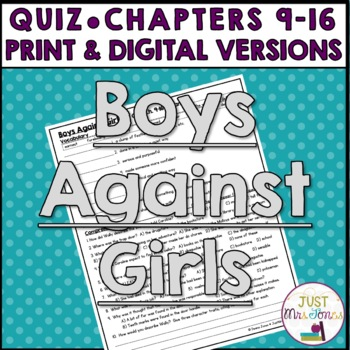 Boys Against Girls Quiz 2 (Ch. 9-16)