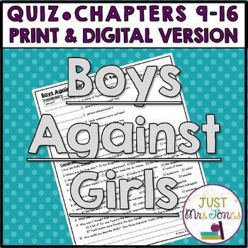 Boys Against Girls Quiz 2 (Ch. 9-16)