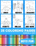 Boys Fun Coloring Pages: Dinosaurs, Robots, Dragons, Ninjas, & Superheroes