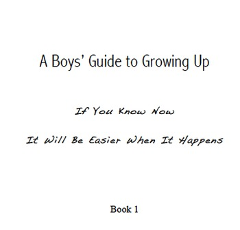 Boys' Guide To Growing Up - Health, Puberty, Adolescence, Autism
