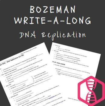 Bozeman DNA Replication Write-a-Long