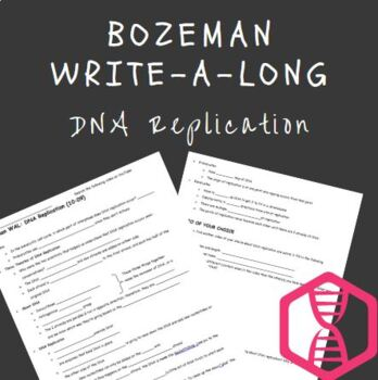Bozeman WAL (Write-a-Long) DNA Replication