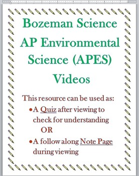 Bozeman Science AP Environmental BUNDLE Video Quizzes 005,006,007,008 w/ KEYS