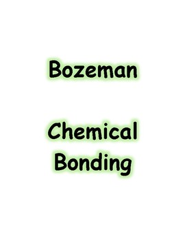 Bozeman Video Guide - Chemical Bonding